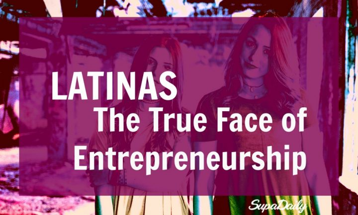 Latina Entrepreneurship On The Rise